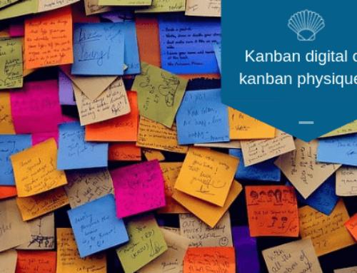 Comment choisir entre un kanban digital ou un kanban physique ?