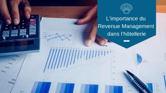 L'importance du Revenue Management dans l'hôtellerie