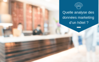 Quelle analyse des données marketing d'un hôtel ?