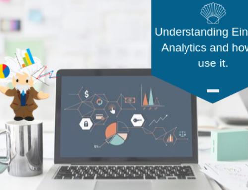 Understanding Einstein Analytics and how to use it