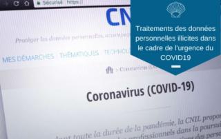 Traitements des données personnelles illicites dans le cadre de l'urgence du COVID19